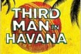 Third Man In Havana misses top six in book awards